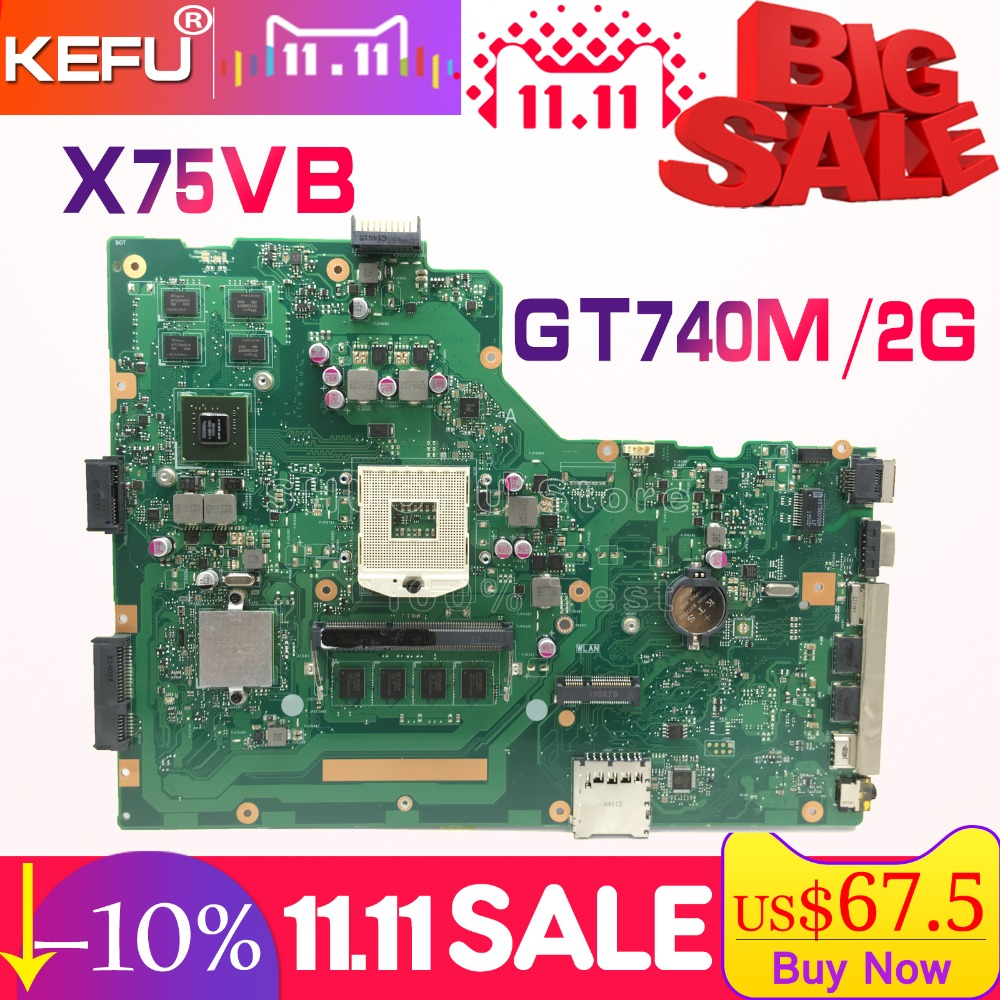 SHELI For ASUS X75VB R704V X75A X75VD X75V X75VC 4GB Memory GT740M laptop motherboard tested 100% work original mainboard free shipping original x75a x75vd laptop motherboard main board mainboard 2g ram memory 100% tested working