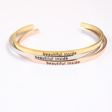 beautiful inside Stainless Steel Engraved Positive Inspirational Quote fashion Cuff Mantra Bracelet Bangle Best Gifts