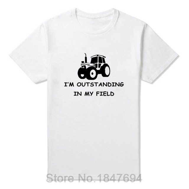 New Summer I'm Outstanding in my Field Funny Farmer Farming Slogan Comedy Men T Shirt Custom Short-Sleeve Soft T Shirt TShirts