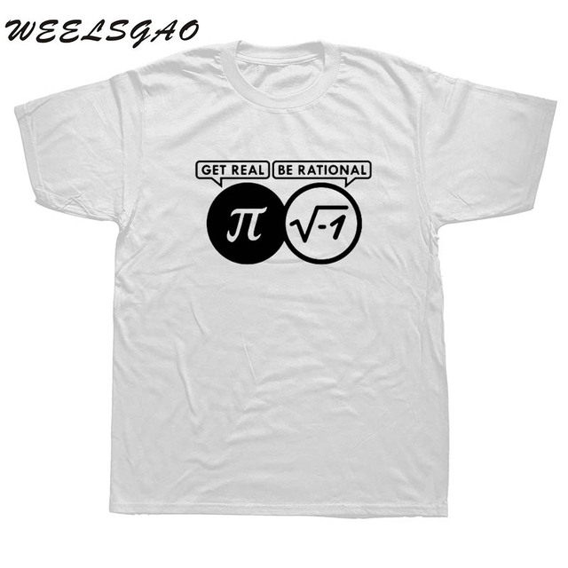 56d3caa9e WEELSGAO Be Rational Get Real Nerdy Geek Pi Nerd T Shirts Men Cool Math Nerd  T Shirts Fashion Funny Men T-shirts
