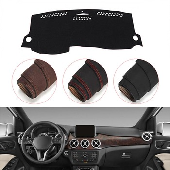 Console Dashboard Suede Mat Protector Sunshield Cover Fit For Mercedes Benz B Class B200 2011 -2017