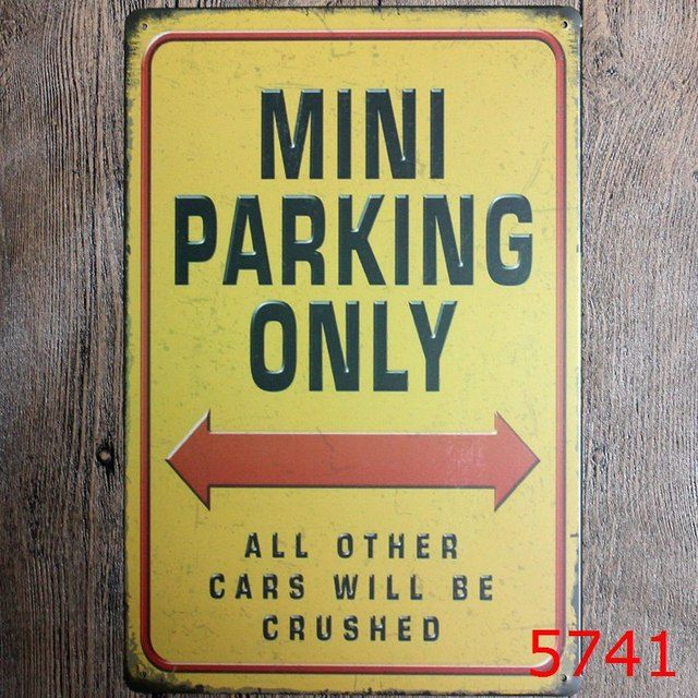 MINI PARKING ONLY OTHER CARS WILL BE CRUSHED Vintage Tin Sign Bar ...