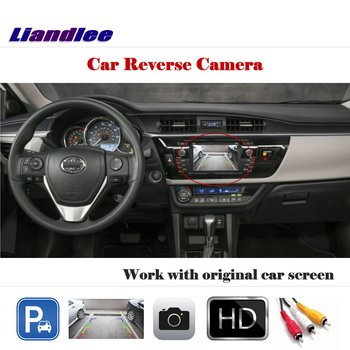 Liandlee Auto Reverse Parking Camera For Toyota Corolla Levin 2015 2016 Rear Rearview Back Work with Car Factory Screen