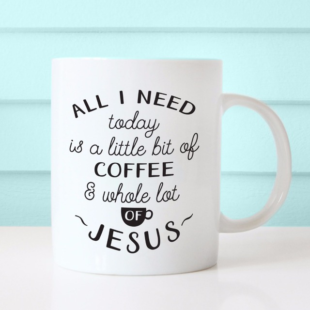 All I Need Today Is A Little Bit Of Coffee Whole Lot Mug