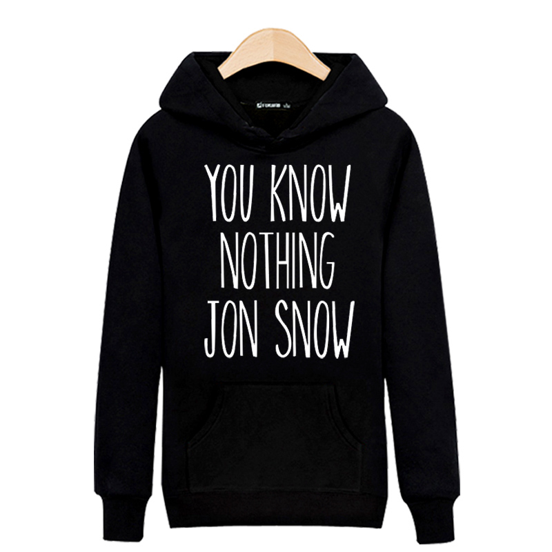 US $6.99 13% OFF|Print YOU KNOW NOTHING JON SNOW Harajuku Sweatshirt men Cotton Autumn Fashion men Hoodies Pullover Sweatshirt Black Clothes in