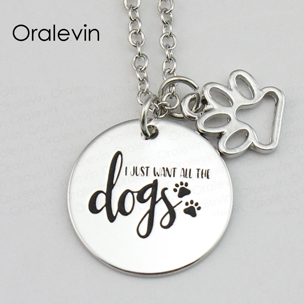 I JUST WANT ALL THE DOGS Inspirational Hand Stamped Engraved Accessories Charms Pendant Necklace Gift Jewelry, #LN1641 thumbnail
