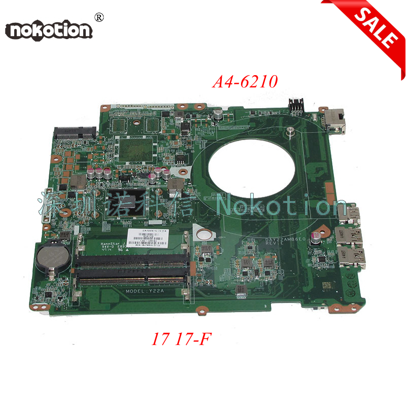 NOKOTION DAY22AMB6E0 763421-501 763421-001 Main board For HP Pavilion 17 17-F Laptop motherboard A4-6210 CPU Works 763425 501 for hp pavilion 17 f 17z f laptop motherboard day22amb6e0 rev e 260m2gb a6 6310 mainboard 90days warranty 100