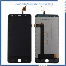 Для Ulefone быть touch 3 ЖК-дисплей дисплей смартфон Ulefone быть touch 3 Сенсорный экран Ассамблея Ремонт Часть Оригинальное Качество бесплатная Инструменты