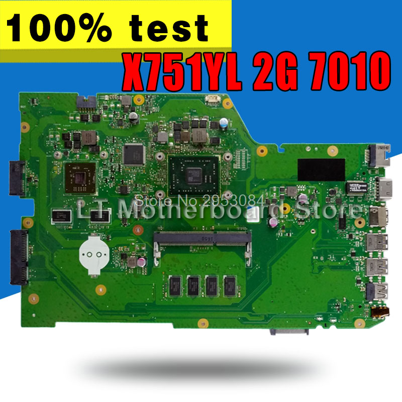 Laptop Motherboard For ASUS X751Y X751YL 2G 7010 System Board Main Board Mainboard Card Logic Board Tested Well S-4