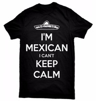 Cool Slim Fit Letter Printed O Neck Funny Short Sleeve I M Mexican I Can T