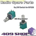 409SHOP 0091-801-0202  ON/OFF switch for GP328