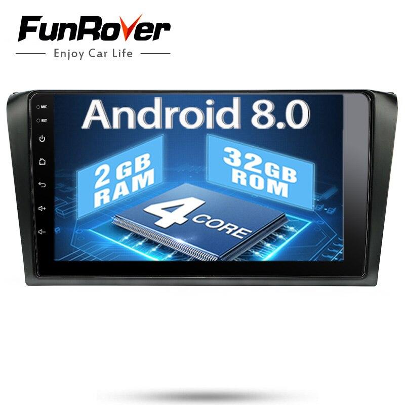 Funrover 9 ''Android 8.0 Voiture dvd Lecteur radio Pour Mazda 3 Mazda3 2004 2005 2006 2007 2008 2009 multimédia gps bande stéréo record