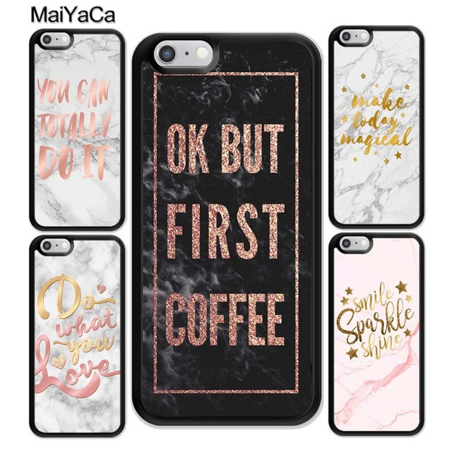 e3cff9400b2 MaiYaCa MARBLE ROSE GOLD INSPIRATIONAL QUOTES Phone Case For iPhone 6S 7 Plus  8 X XR XS MAX 5S SE Rubber Soft Cell Housing Cover