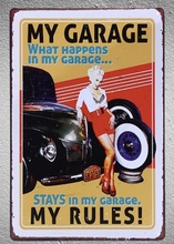 1 pc My Garage my rules motorcycle car mechanic tire shop Tin Plate Sign wall plaques cave Decoration Dropshipping metal Poster