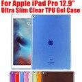 50 шт./лот Для iPad Pro Ультра Тонкий Мягкий Гель ТПУ Кремния прозрачный Прозрачная Крышка Case для Apple iPad Pro 12.9 НЕТ: IPR02