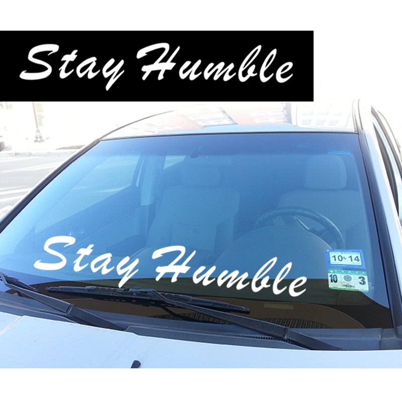 HotMeiNi 83.2cmx15cm Stay Humble Windshield Banner Decal Car Sticker Sti Wrx Stance Lowered Black/Sliver stay black