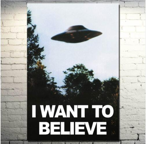 I WANT TO BELIEVE - The X Files Art Silk Or Canvas Poster UFO TV Series  Print Canvas Painting Decorative Picture Home Decor