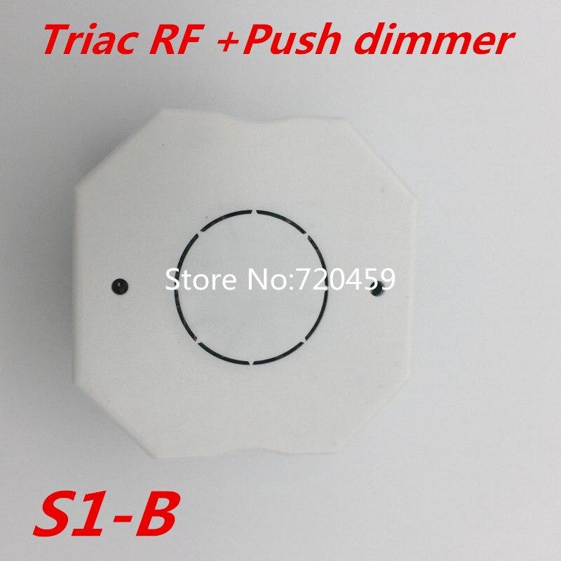 2.4 GHz RF Sans Fil À Distance R1 avec Triac RF + Pousser gradateur S1-B entrée AC100-240V 1A 100 W-240 W Pousser Gradateur LED Commutateur