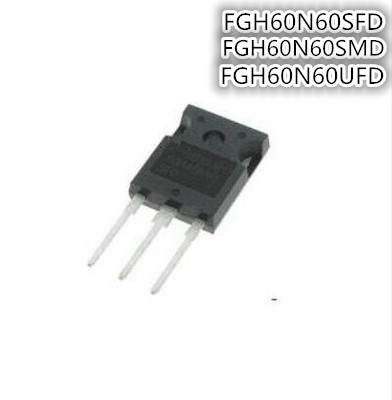 2pcs/lot FGH60N60SFD FGH60N60SMD TO-3P FGH60N60UFD FGH60N60 TO-247 New Original In Stock