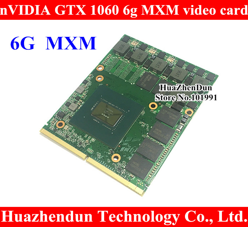 Free Shipping N17E G1 A1 nVidia GTX 1060 6G MXM3.0 N17E G1 A1 video card for Dell Alienware/MSI/Clevo notebook/laptop
