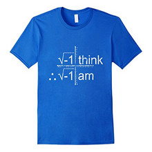 "Geek math ""I Think Therefore I am"" T-shirt"