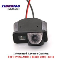 Liandlee For Toyota Auris / Blade 2006~2012 Car Rearview Reverse Camera Backup Parking Rear View Camera / Integrated SONY CCD HD new high quality rear view backup camera parking assist camera for toyota 86790 42030 8679042030