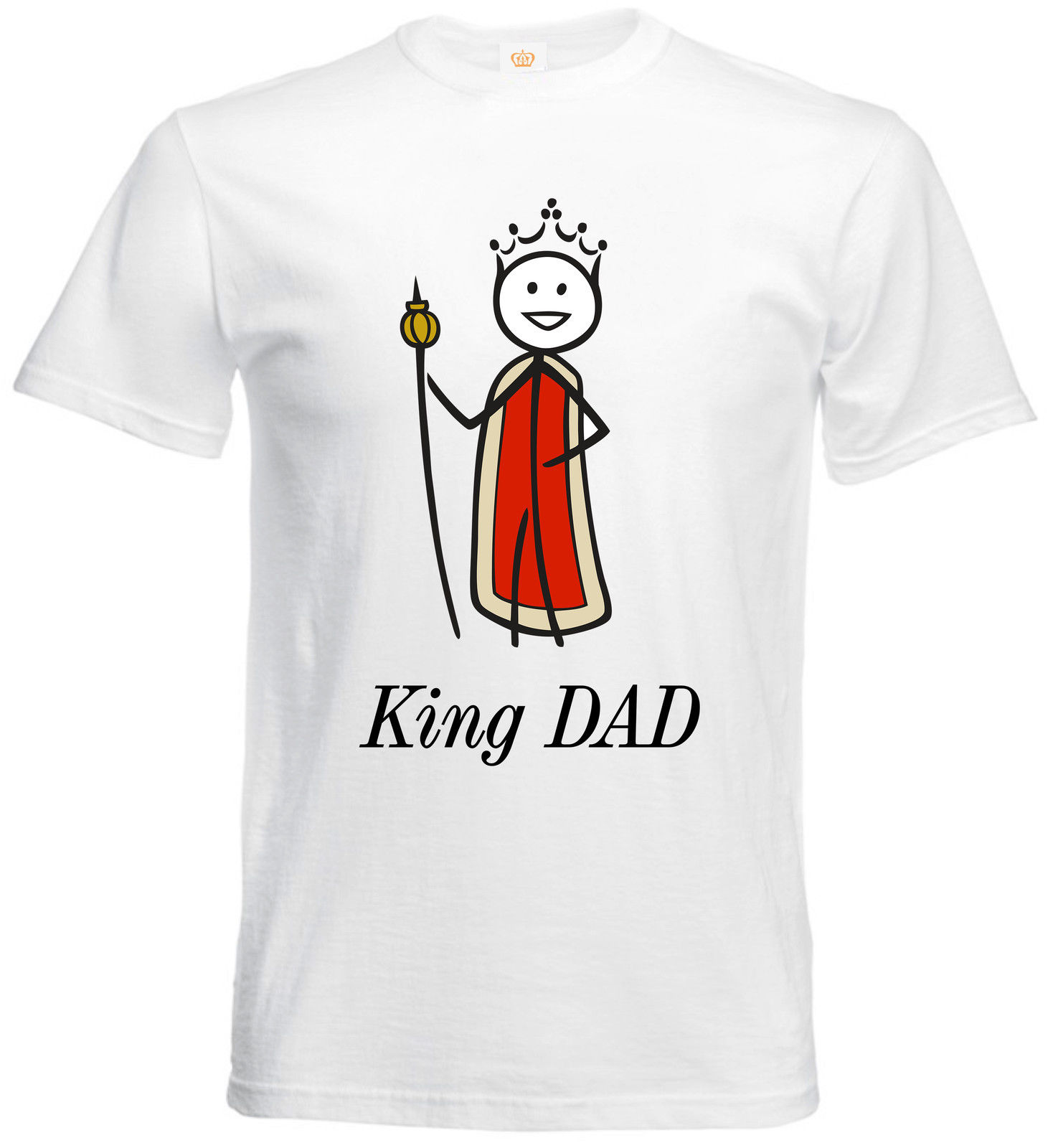 King Dad Royal Fathers Day Daddy Fun Character Costume Mens T shirt