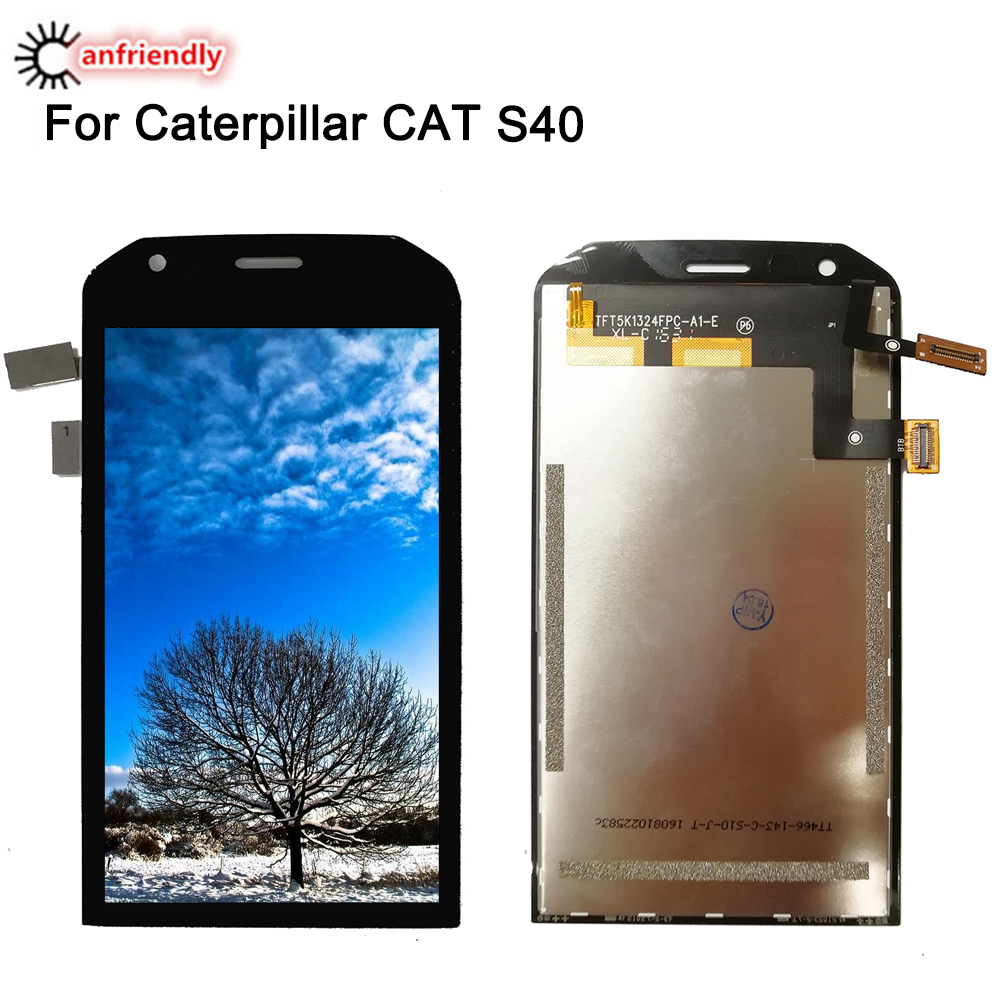 For Caterpillar Cat S40 LCD Display+Touch Screen Replacment Digitizer Assembly Phone Repair Panel Glass For Cat S40 S 40 displayFor Caterpillar Cat S40 LCD Display+Touch Screen Replacment Digitizer Assembly Phone Repair Panel Glass For Cat S40 S 40 display