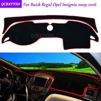For Buick Regal Opel Insignia 2009 2016 Dashboard Mat Protective Interior Photophobism Pad Shade Cushion Car