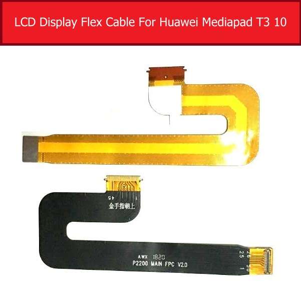 Genuine LCD Flex Cable For Huawei MediaPad T1 10 BZA-L00 AGS-W09/L09 LCD Connect MotherBoard Flex Cable Replacement Parts
