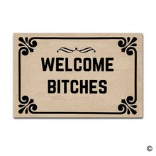 Entrance Doormat Welcome Bitches Indoor Outdoor Door Mat Non slip Doormat 23.6 by 15.7 Inch Machine Washable Non woven Fabric