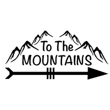 15*7cm To The Mountains Novelty Funny Hiking Car Laptop Camper Van Vinyl Styling Decal Sticker
