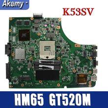 Материнская плата для ноутбука Amazoon K53SV для ASUS K53SV K53SC K53S K53 test оригинальная материнская плата REV2.1/2,4/3,0/3,1 GT520M
