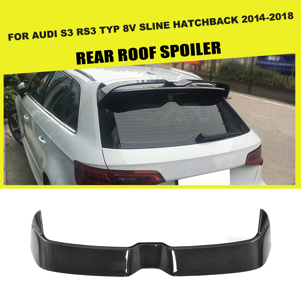 Car Stytling Carbon Fiber Rear Roof Spoiler Window Wing for Audi S3 RS3 Typ 8V SLINE Hatchback 4 Door 14-18 ML Not fit 2door
