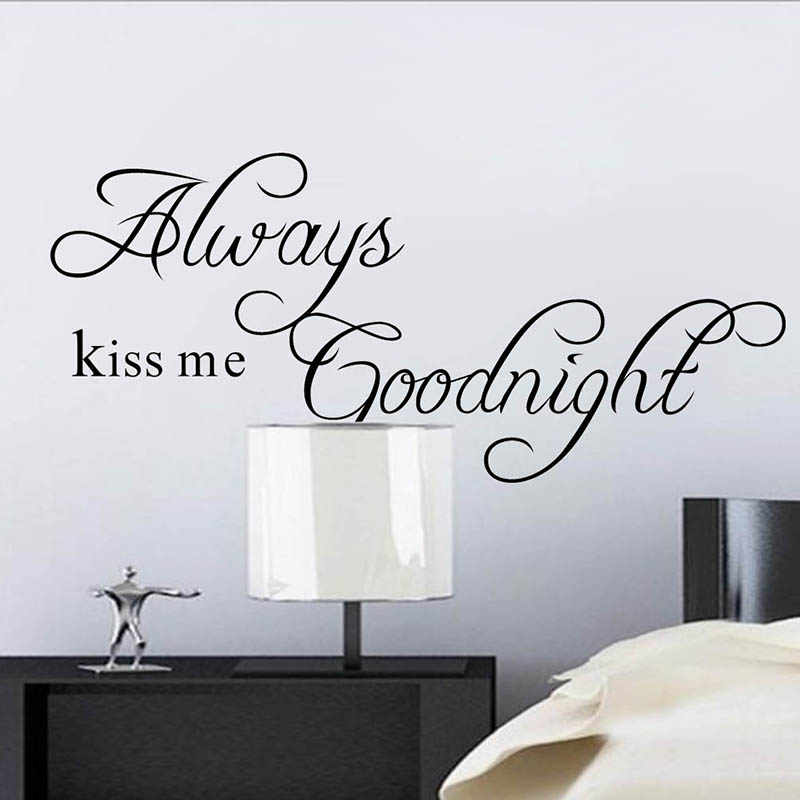 Always Kiss Me Goodnight Love Vinyl Art Home Wall Sticker Decals Removable Wall Stickers For Kids Room Poster Decoration Decal