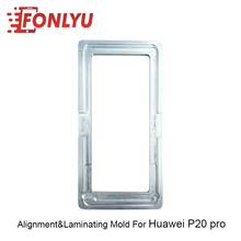 CNC Cut Precision Mold Laminating&Alignment Mould For Huawei P20 Pro LCD Repairing high precision metal mold mould for samsung s6 edge g9250 lcd screen laminating and positioning alignment