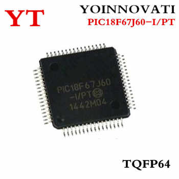 Free Shipping 160pcs/lot PIC18F67J60-I/PT PIC18F67J60 18F67J60 64TQFP - DISCOUNT ITEM  21% OFF All Category