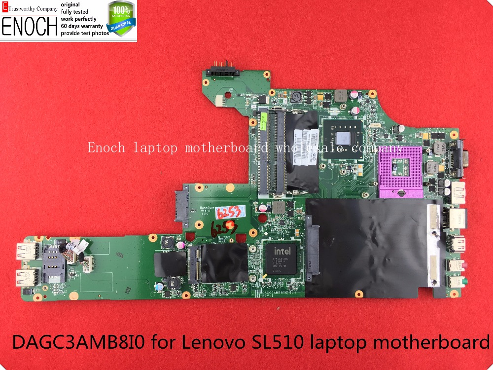 DAGC3AMB8I0 for Lenovo IBM SL510 laptop motherboard intel HD express graphic integrated 63Y2102 GM45 store No.005
