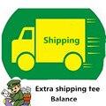 La tarifa de envío adicional Y Equilibrio Adicional para el cliente