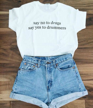 Say no to drugs say yes to drummer Women T shirt Cotton Casual Funny Shirt For Lady White Top Tee Harajuku Hipster ZT20-140