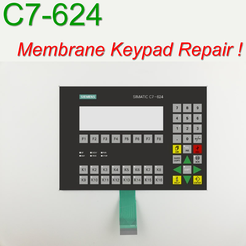 6ES7624 1DE01 0AE3 C7 624 Membrane Keypad for HMI Panel repair do it yourself Have in
