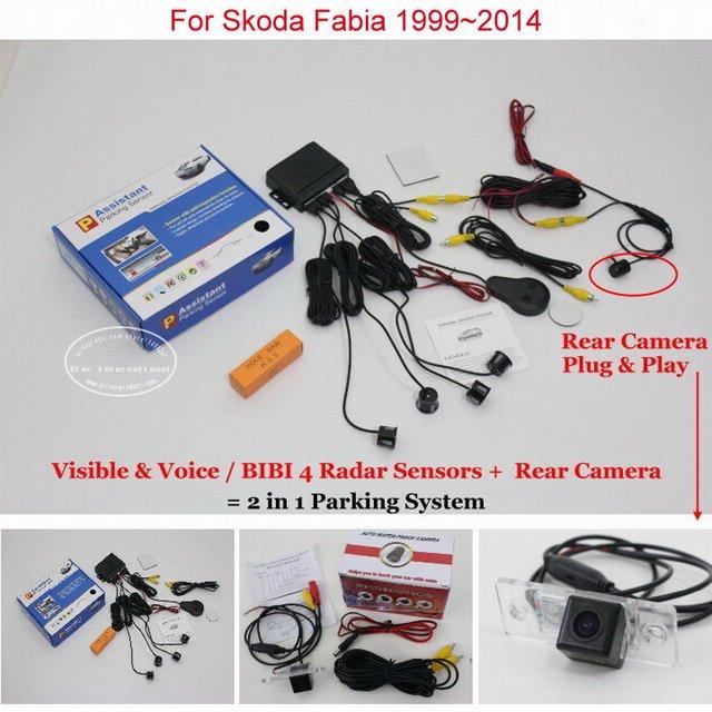 Car Parking Sensors + Rear View Camera = 2 in 1 Visual / BIBI Alarm Parking System For Skoda Fabia 1999~2014