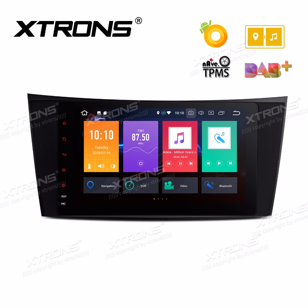 XTRONS Radio Android 8.0 Head unit Car DVD Player GPS for Mercedes Benz E Class W211 E200 E220 E240 E270 E280 2002 2008 W219