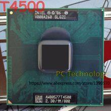 Оригинальный ЦП Intel Pentium T4500 (1 Мб кэш, 2,30 ГГц, 800 МГц FSB) 35 Вт PGA478 ноутбук процессор, бесплатная доставка