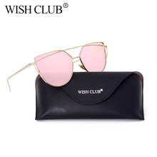 WISH CLUB 2017 Sunglasses Women Brand Designer luxury Cat Eye Sun Glasses Male Mirror Sunglasses Men Glasses Female Gold Glasses