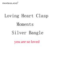 Pandulaso Love Heart Signature Round Clasp Moments Silver Bangles For Women You Are So Loved DIY