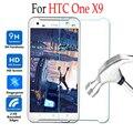 9 h para htc one x9 vidrio templado para htc one x9 x 9 X9u E56ML Dual Sim Teléfono Protector de Pantalla Cubierta de la Película Protectora Caso