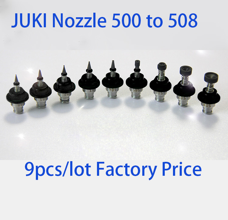 Factory direct sale 9pcs/lot smt Juki series nozzle 500,501,502,503,504,505,506,507,508 juki nozzle for pick and place machine