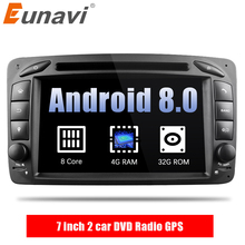"Eunavi 7 ""2 Din Octa 8 Core Android 8,0 4G RAM coche DVD Radio GPS Navi para Benz clase C W203 W209 clase G W463 una clase W168 Vito"