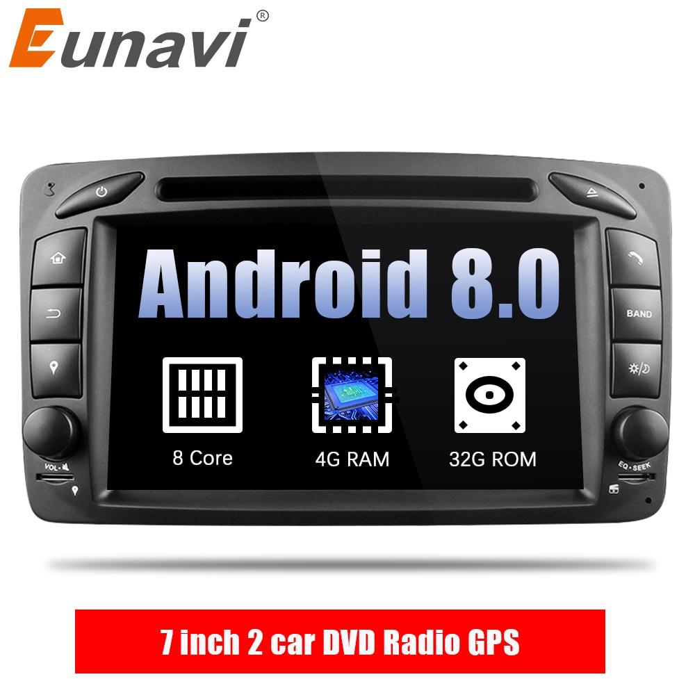 Eunavi 7 2 Din Octa 8 Core Android 8.0 4g RAM Voiture DVD Radio GPS Navi Pour Benz c-Classe W203 W209 G-Classe W463 UNE Classe W168 Vito